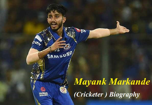 Mayank Markande (Cricketer ) Biography Caste Stats Bowling Style Speed IPL