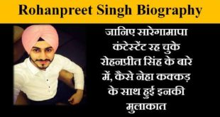 rohanpreet singh biography in hindi